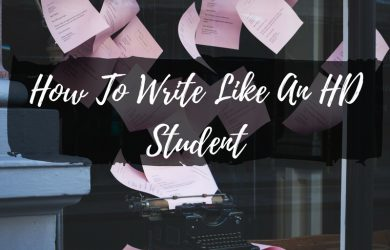 The Best Tips & Tricks To Write Like An HD Student