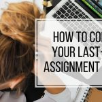 last-minute assignment